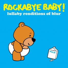 Rockabye Baby!  Blur